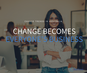 Photo of woman with hands crossed and words |change is everyone's business |